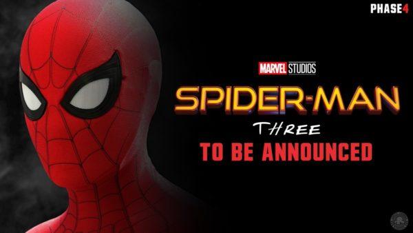 Marvel Phase 4 - Spider-Man 3