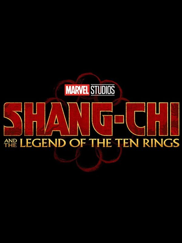 Marvel Phase 4 - Shang-Chi and the Legend of the Ten Rings